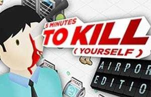 5 Mins To Kill Your Self Airport