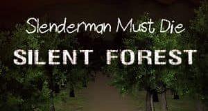Slenderman Must Die Silent Forest