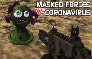 Masked Forces VS Coronavirus
